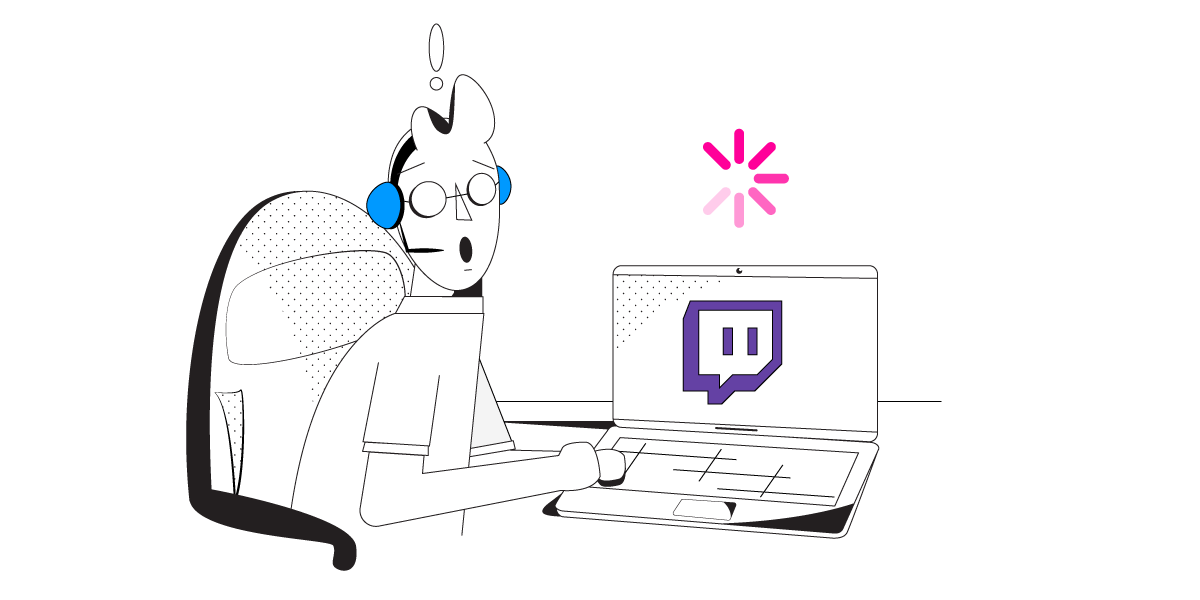 SOLVED] Twitch Stream Not Loading: How to Fix Videos That